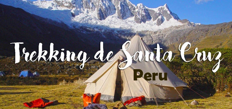 Trekking de SANTA CRUZ e os magníficos trilhos da Cordilheira Branca | Peru