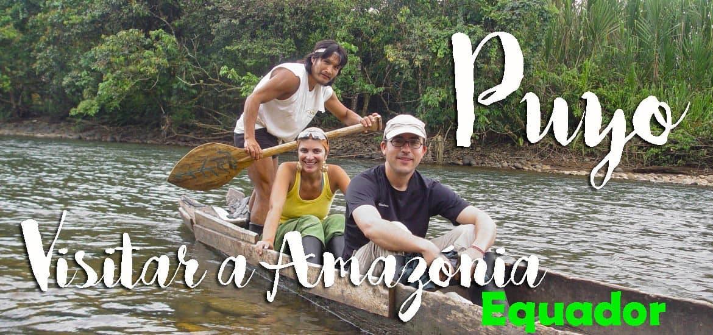 Tour pela AMAZÓNIA (de Baños a Puyo) para descobrir a floresta virgem | Equador