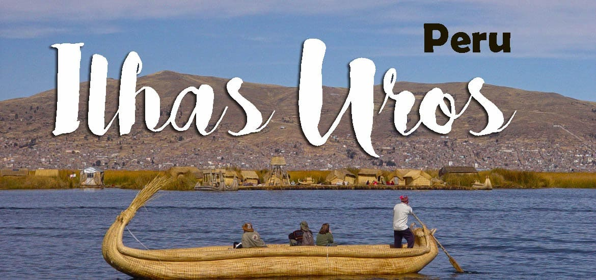 Visitar as ILHAS UROS, as magníficas ilhas de junco no Lago Titicaca | Peru
