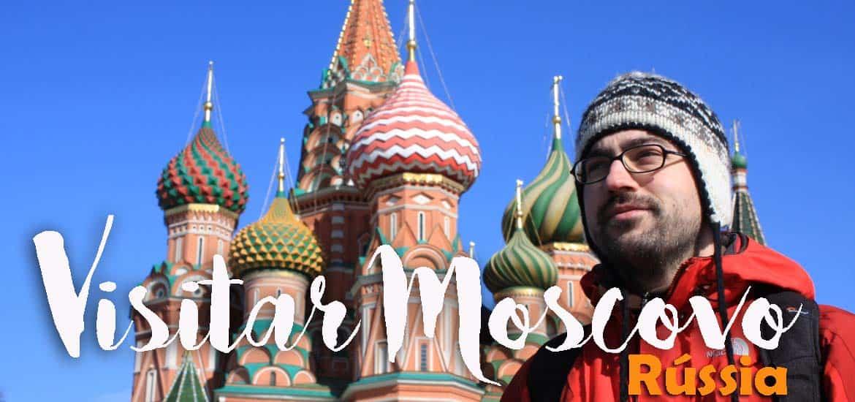 Visitar MOSCOVO e visitar o Kremlin e a Praça Vermelha | Rússia