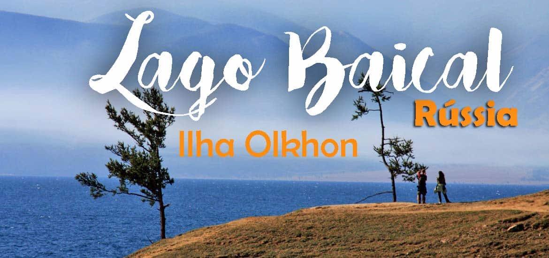 Visitar a ILHA DE OLKHON, uma ilha paradisíaca no LAGO BAIKAL | Rússia