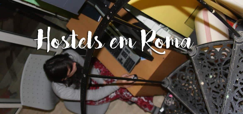 HOSTELS EM ROMA... uma experiência alucinante em busca de alojamento em Roma | Itália