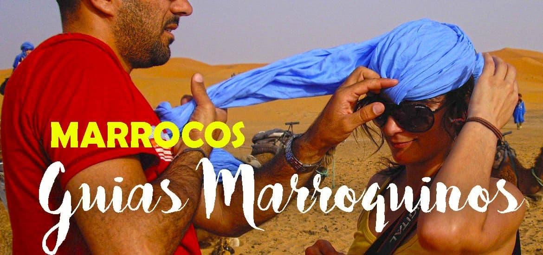 São (guias) marroquinos... e basta! Parte I - Aventuras no deserto marroquino| Marrocos