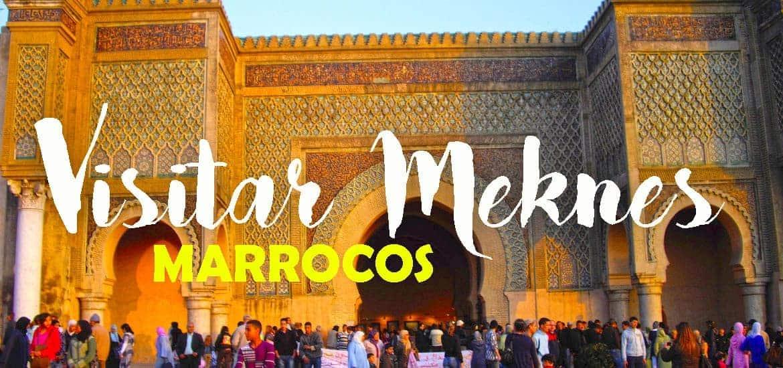 MEKNES - MARROCOS | Visitar uma capital imperial e deslumbrante