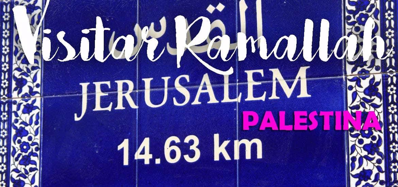 Visitar RAMALLAH, uma capital não reconhecida pelo mundo | Palestina