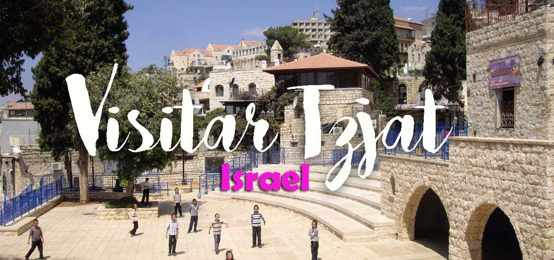 Visitar TZFAT e conhecer uma vila israelita tradicional | Israel