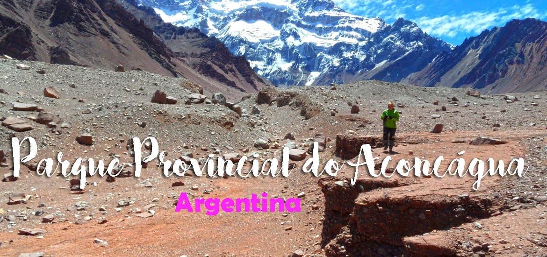 Visitar o PARQUE PROVINCIAL DO ACONCÁGUA a partir de Mendoza | Argentina