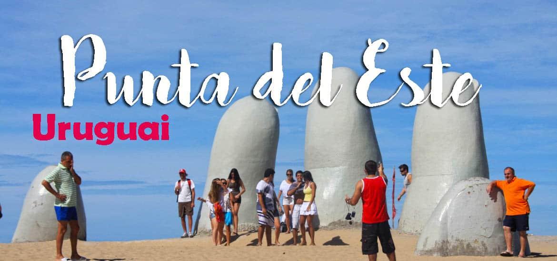 Visitar PUNTA DEL ESTE e explorar as melhores praias e os lugares mais belos | Uruguai