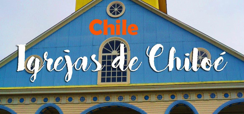 Explorar as ilhas e visitar as igrejas UNESCO de Chiloé | Chile
