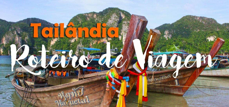 ROTEIRO NA TAILÂNDIA | Roteiro de viagem para 12 dias na Tailândia