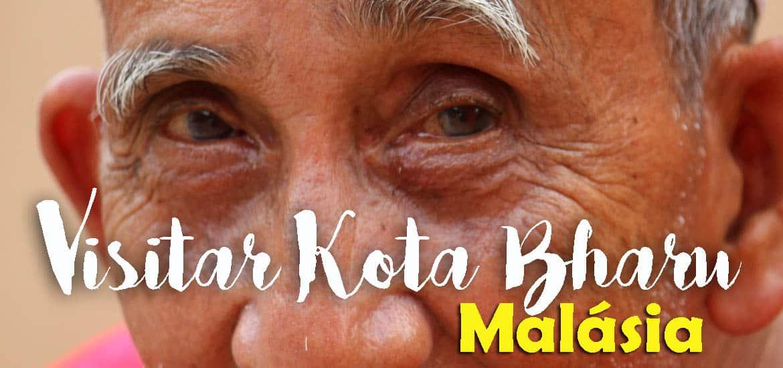 Visitar KOTA BHARU - Será que estou a ver bem? Não é uma miragem... | Malásia