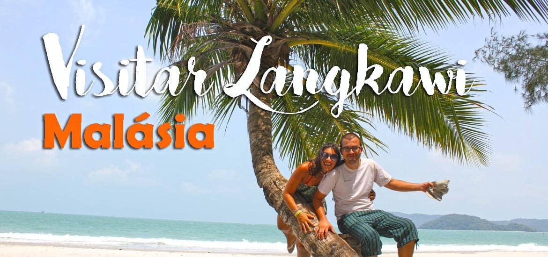 Visitar LANGKAWI e explorar as belas praias da ilha a partir de Penang | Malásia