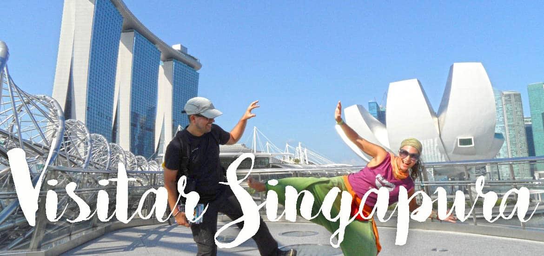 Visitar SINGAPURA e ver a magia de uma urbe que é um país