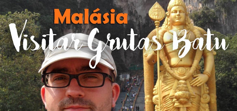 BATU CAVES - Visitar as grutas de Batu desde Kuala Lumpur | Malásia