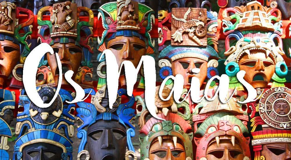 Os MAIAS - A civilização lendária da Mesoamérica e do México