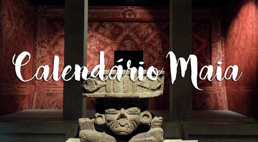 O calendário Maia - Tudo o que precisa de saber sobre o lendário mistério do calendário