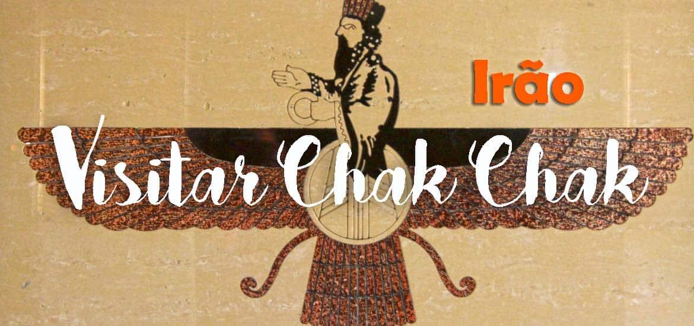 Visitar Chak Chak... pinga, pinga... | Irão