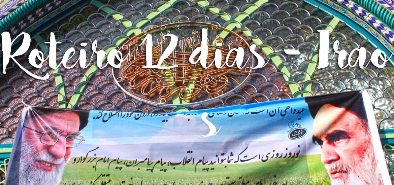 ROTEIRO NO IRÃO - Roteiro para 12 dias a viajar no IRÃO