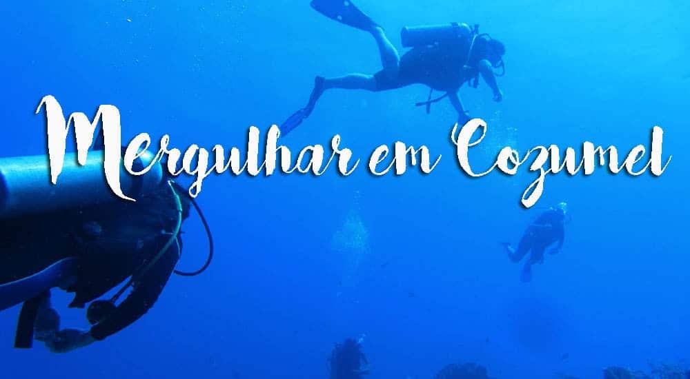 Mergulhar em COZUMEL - Um paraíso para os amantes de snorkel e mergulho | México