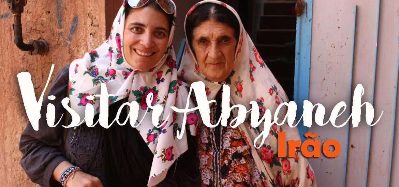 Visitar ABYANEH, uma aldeia que é um oásis nas montanhas | Irão