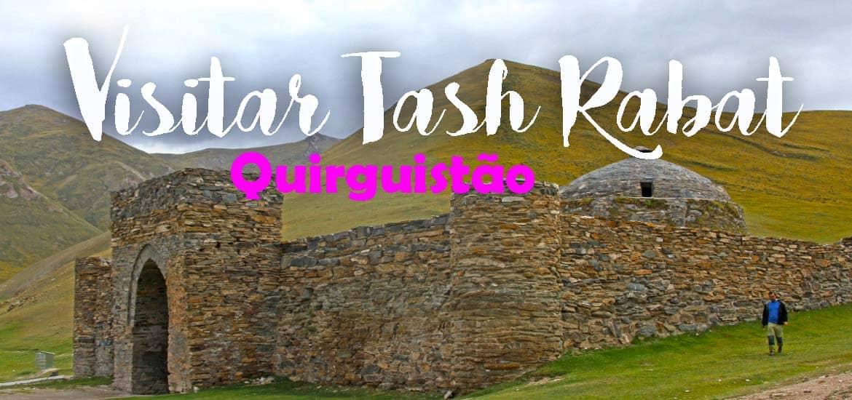 Visitar o caravancerai de TASH RABAT | Quirguistão