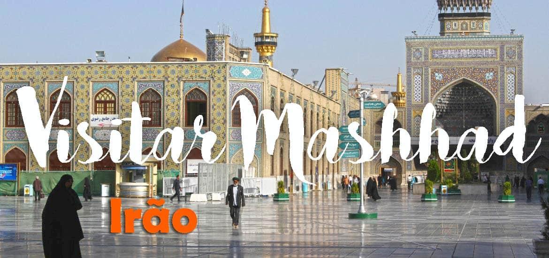 Visitar MASHHAD - Mashti Rui Pinto e Mashti Carla Mota| Irão