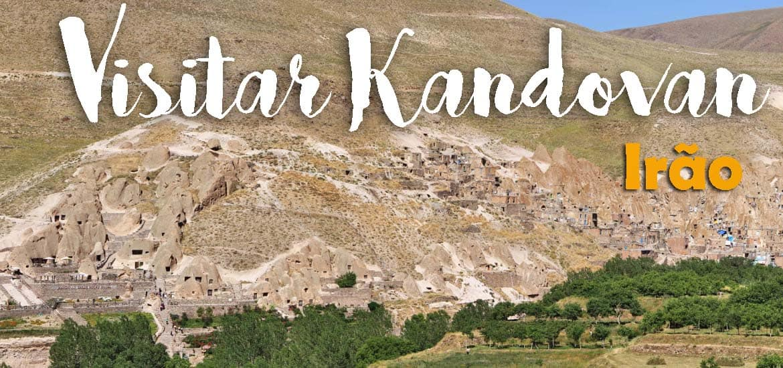 Visitar KANDOVAN, a aldeia escavada na rocha e a hospitalidade iraniana | Irão