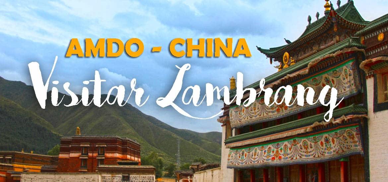 Visitar o MOSTEIRO DE LABRANG (AMDO) - Uma peregrinação pelo budismo tibetano em Xiahé | China