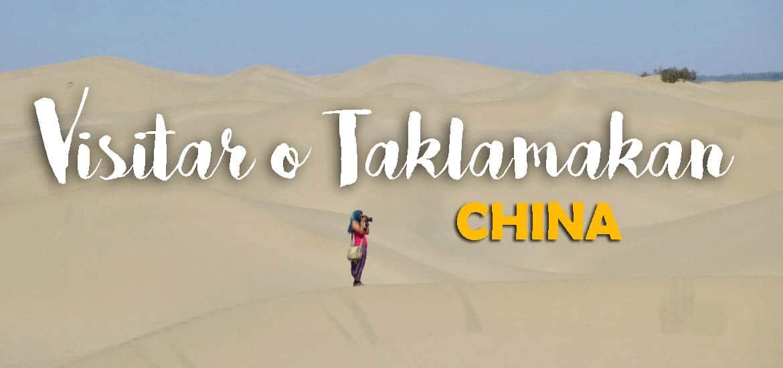 Visitar o DESERTO DE TAKLAMAKAN desde Kashgar - XINJIANG | China