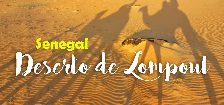 Visitar o DESERTO DE LOMPOUL e dormir num acampamento debaixo do céu estrelado | Senegal