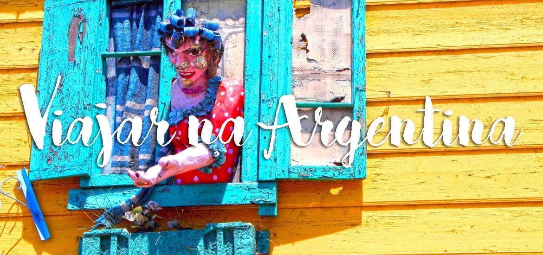 Dicas para VIAJAR NA ARGENTINA | Como chegar, Transportes, Alojamento, Clima, Dinheiro