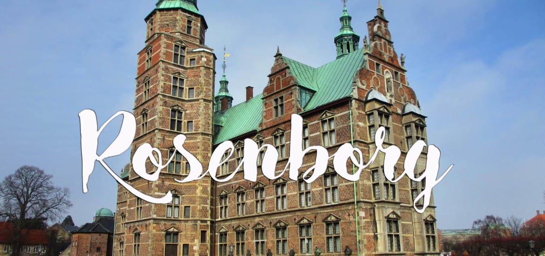 Visitar o CASTELO DE ROSENBORG em Copenhaga (e deixar-se encantar) | Dinamarca