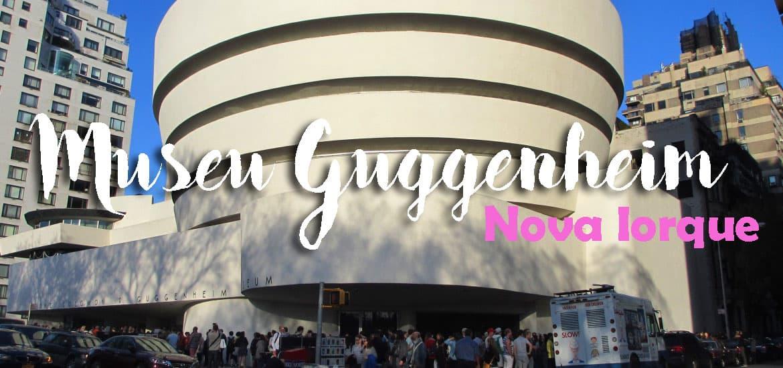 Visitar o MUSEU GUGGENHEIM em Nova Iorque, ou como a arquitectura se pode aliar à pintura | EUA