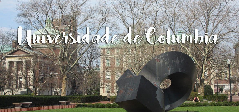 Uma visita à Universidade de COLUMBIA em Nova Iorque | EUA