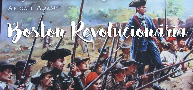 Descobrir Boston ao longo do FREEDOM TRAIL - Boston revolucionária   EUA