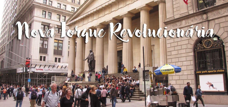 Visitar NOVA IORQUE e aprender com a Nova Iorque revolucionária | EUA