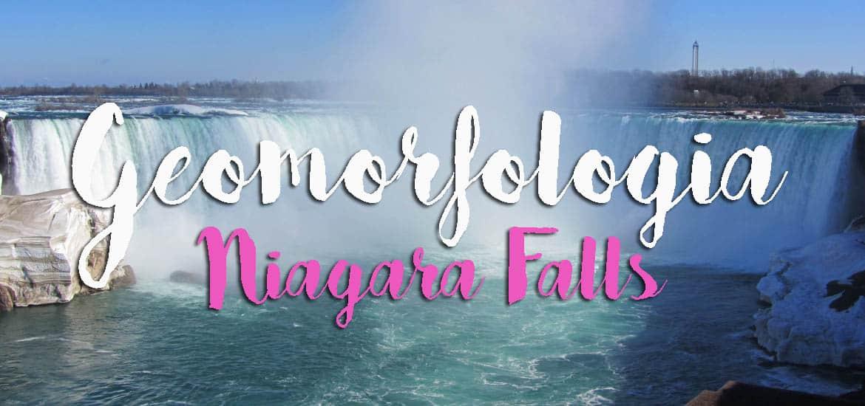 As CATARATAS DE NIAGARA, uma lição de geomorfologia | EUA e Canadá