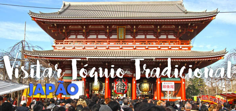 Roteiro de 1 dia para visitar TÓQUIO TRADICIONAL | Japão