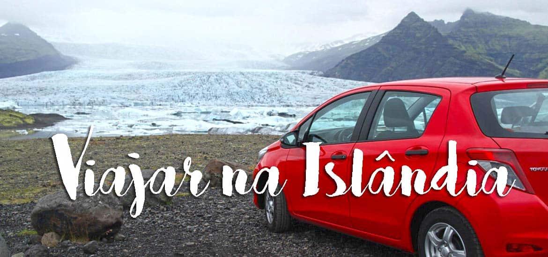 VIAJAR NA ISLÂNDIA BARATO - Dez dicas essenciais para programar uma viagem à Islândia