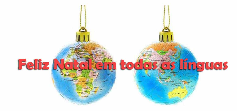 Como se diz FELIZ NATAL nos diferentes países do mundo