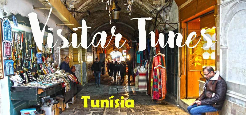 VISITAR TUNES e ficar deslumbrado com o fascínio da medina | Tunísia