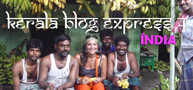 A caminho do KERALA BLOG EXPRESS 4 | Índia