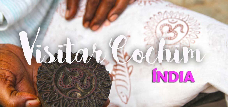 Um regresso a COCHIM (Kochi ou Cochin) dez anos depois... | Índia