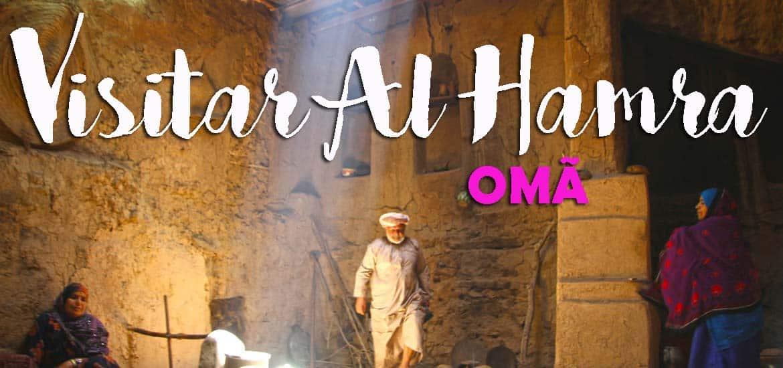 Visitar AL HAMRA e conhecer o modo de vida tradicional omanita | Omã