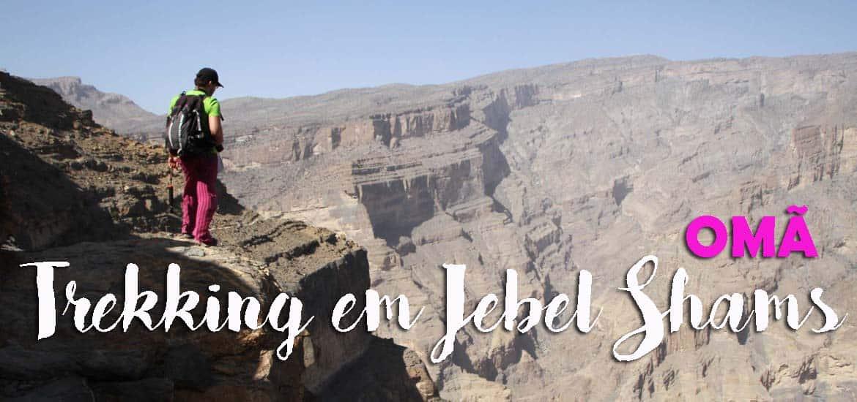 Visitar Jebel Shams, e alcançar o topo da Arábia Oriental | Omã