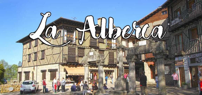 LA ALBERCA - Visitar os encantos da Serra de Francia em Espanha