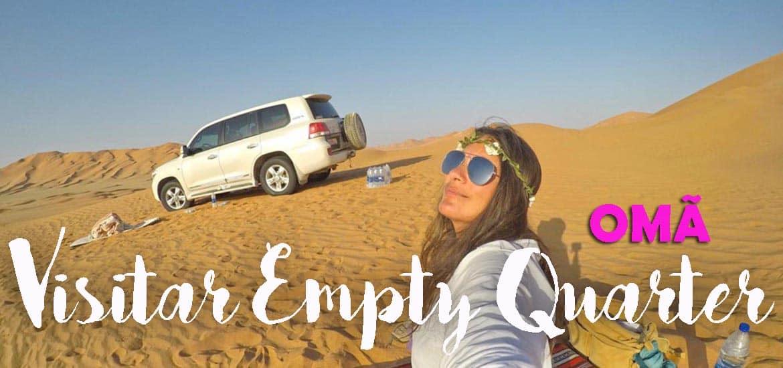 EMPTY QUARTER - Uma incursão no deserto de Rub'al-Khali | Omã