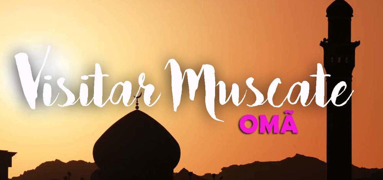 Visitar MUSCATE (Mascate) e o legado do império português no Oriente | Omã