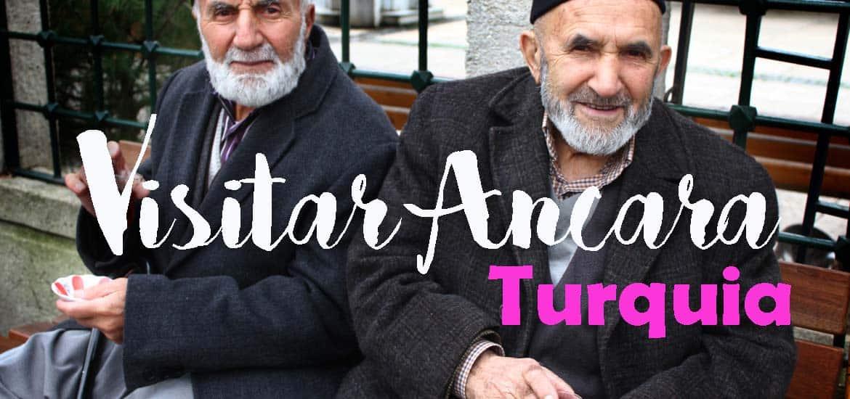 Visitar ANCARA - O que ver e fazer numa visita de um dia   Turquia