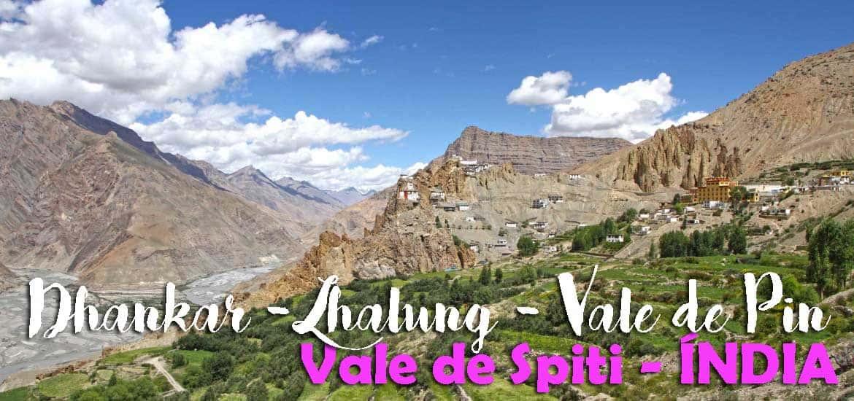 O vale de Spiti de KAZA A TABO, passando por Dhankar, Lhalung e vale de Pin | Índia